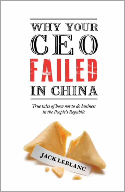 Book cover image: Why Your CEO Failed in China