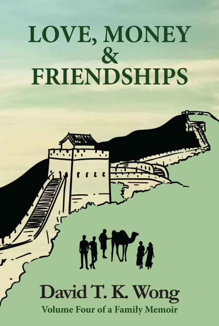 Book cover image: Love, Money & Friendships by David T. K. Wong